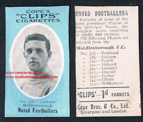 1909 Cope's Clips 3rd series Noted Footballers, 500 back, Middlesbrough 338 Jackson